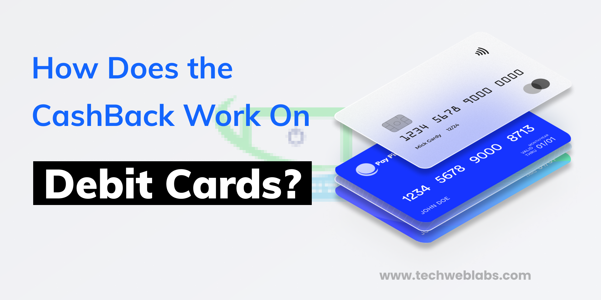 How Does the CashBack Work On Debit Cards
